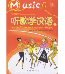 LEARN CHINESE THROUGH MUSIC VOL 1 (INCLUYE CD)