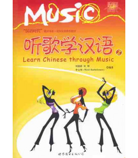 LEARN CHINESE THROUGH MUSIC VOL 2 (INCLUYE CD)