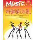 Learn Chinese Through Music Vol. 2 (Incluye CD)