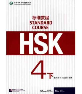 HSK Standard Course 4B (xia) -Teacher's Book- Serie de libro de texto basada en el HSK