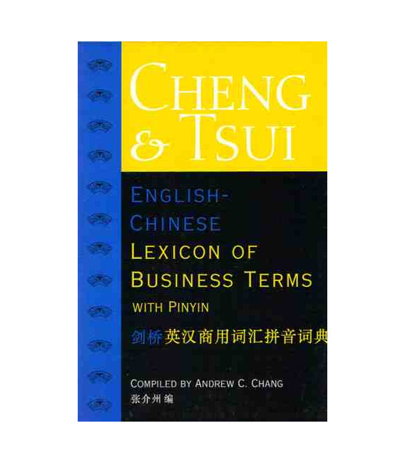 English - Chinese Lexicon of Business Terms with Pinyin