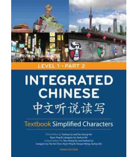 Integrated Chinese Level 1. Part 2. Textbook (Third Edition)