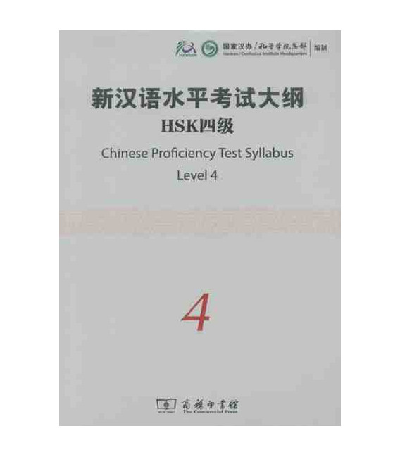 The Chinese Proficiency Test Syllabus Level 4 (Incluye CD)- Syllabus del nuevo HSK