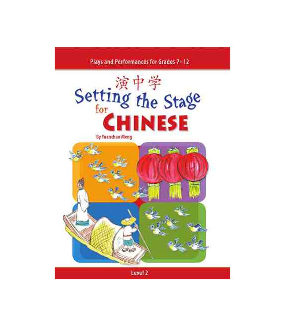 Setting the Stage for Chinese Level 2