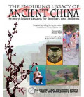 The Enduring Legacy of Acient China- Primary Source Lessons for Teachers & Students (Incluye CD)