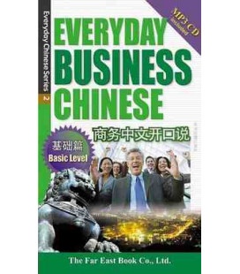 Everyday Business Chinese- Basic Level (Incluye CD MP3)