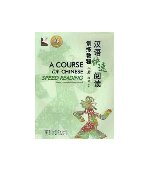 A Course On Chinese Speed Reading Vol. 2 (Incluye CD MP3)