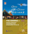 Stories of the Chinese: Intensive Audiovisual & Reading Course of Intermediate Chinese. Textbook 2