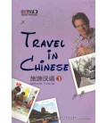 Travel in Chinese 3 (Incluye 2 DVD)