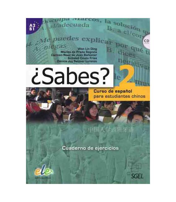 ¿Sabes? 2 - Cuaderno de ejercicios (Curso de español para estudiantes chinos) Incluye CD