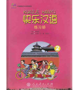 Kuaile Hanyu Vol 2 - Workbook