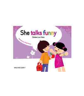 She Talks Funny ( Walk and Learn Book 1)