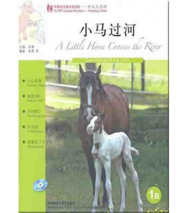 FLTRP Graded Readers 1B- A Little Horse Crosses the River (Incluye CD MP3)