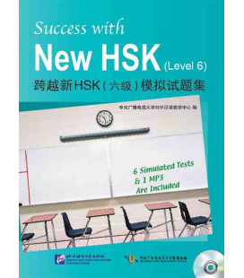 Success with the New HSK. Vol 6 (Seis simuladores de examen + 1 CD MP3)
