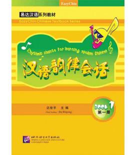 Rhythmic Chants for Learning Spoken Chinese Vol. 1 (Incluye CD)