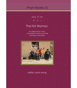 The Fat Woman (Sixt Short Stories in Simplied Characters and Fanti, with Pinyin and Annotations)