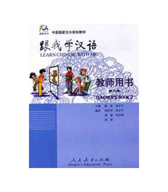 Aprende Chino Conmigo 2 - Libro del profesor (Versión en inglés)
