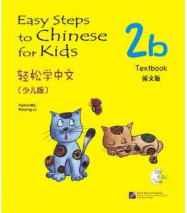 Easy Steps to Chinese for Kids- Textbook 2B (CD included)
