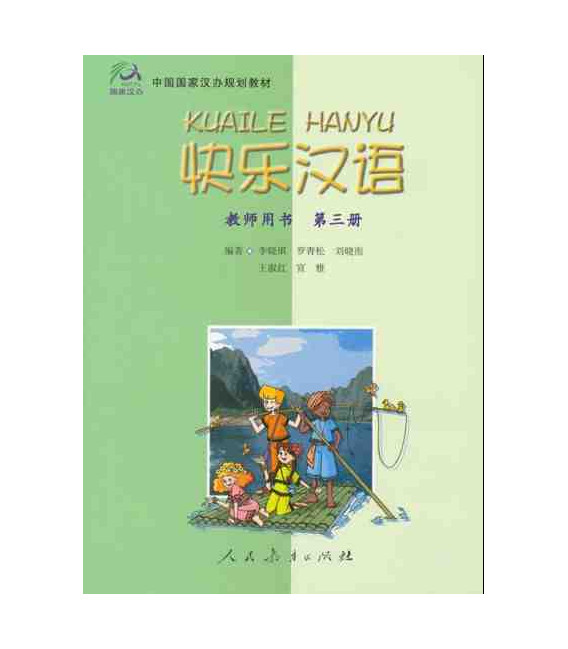 Kuaile Hanyu Vol 3 - Teacher's Book