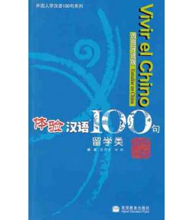 Vivir el chino 100 frases- Estudiar en China (Incluye CD)
