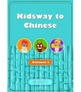KIDSWAY TO CHINESE- VOLUMEN 2 TEXTBOOK (YCT 1) VERSIÓN EN ESPAÑOL