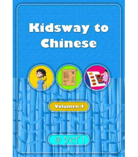 KIDSWAY TO CHINESE- VOLUMEN 4 TEXTBOOK (YCT 1) VERSIÓN EN ESPAÑOL