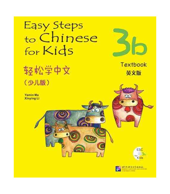 Easy Steps to Chinese for Kids- Textbook 3B (Incluye CD)