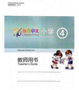 Lang Lang Chinese Teacher's Book 4 (Yes Chinese - Libros del profesor para los niveles 4A y 4B)