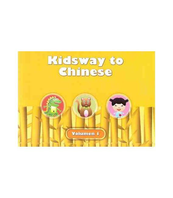 Kidsway to Chinese (YCT 0) - Volume 1 Textbook (Versión en español)
