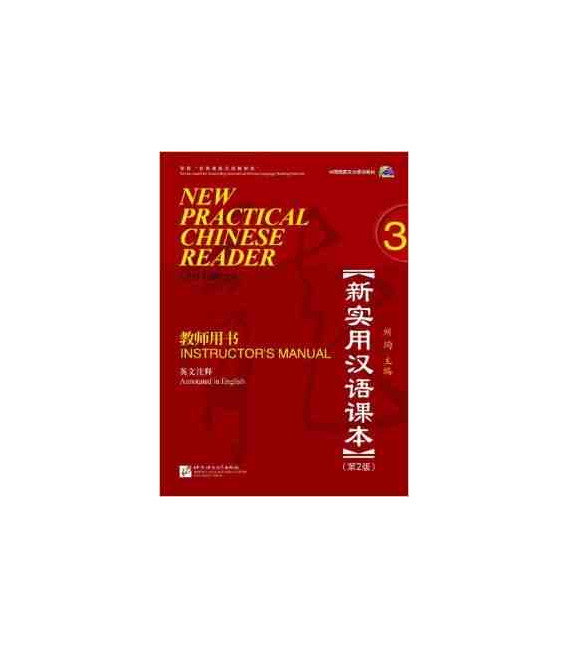 New Practical Chinese Reader 3. Instructor's Manual (2nd Edition) - Incluye CD