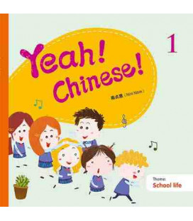 Yeah! Chinese! 1 (School Life)- audios y canciones descargables en web