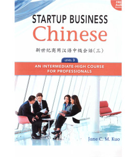 STARTUP BUSINESS CHINESE 3.TEXTBOOK + WORKBOOK (INCLUYE CÓDIGO DE DESCARGA DE AUDIO)
