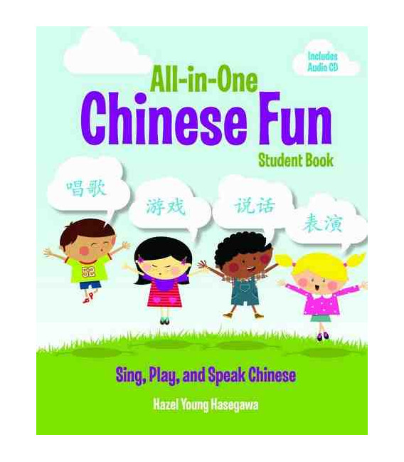 All-In-One Chinese Fun Student Book (Sing, Play and Speak Chinese)