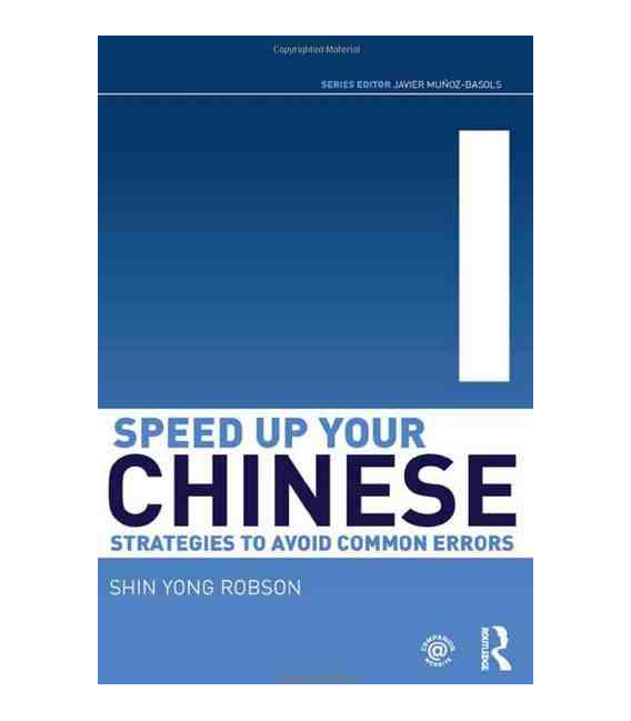 Speed Up Your Chinese (Strategies to Avoid Common Errors)