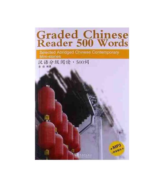 Graded Chinese Reader 500 Words (Incluye CD/MP3 y tabla para tapar pinyin)