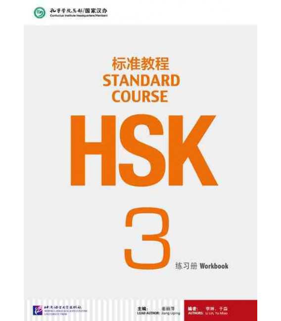 HSK Standard Course 3- Workbook (Libro + CD MP3) Serie de libro de texto basada en el HSK