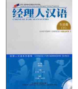 CHINESE FOR MANAGERS- EVERYDAY CHINESE VOLUME 2 (INCLUYE 2 CDS)