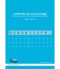 Cuadernillo de escritura Fangge- Práctica de caracteres chinos especial para redacciones (pack x 5)