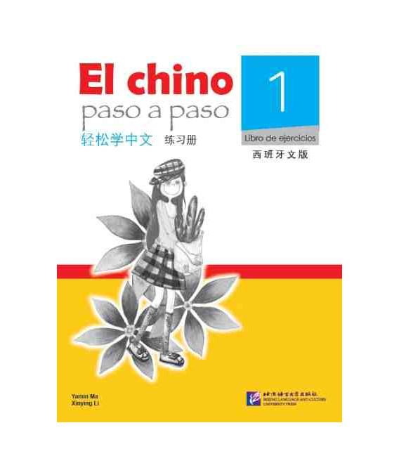 El Chino Paso a Paso 1 - Libro de ejercicios