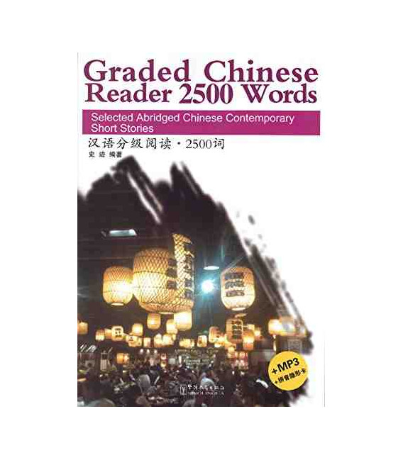 Graded Chinese Reader 2500 Words (Incluye CD/MP3 y tabla para tapar pinyin)