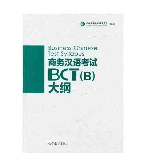 Business Chinese Test Syllabus - BCT (B) (+ 1 MP3-CD)