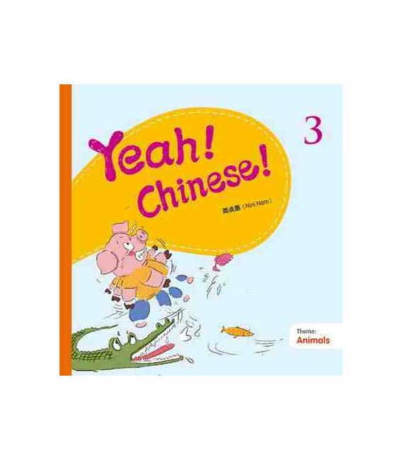 Yeah! Chinese! 3 (Animals)- audios y canciones descargables en web
