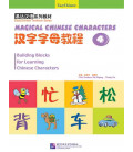 Building Blocks for Learning Chinese Characters 4 (Incluye CD)