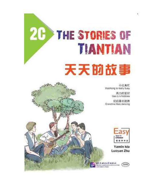 The Stories of Tiantian 2C- Incluye audio para descargarse con código QR