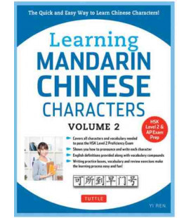 Learning Mandarin Chinese Characters Vol.2 (HSK Level 2 & AP Exam Preparation) (英语)