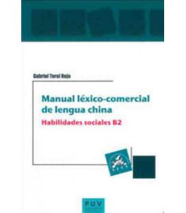 Manual Léxico-Comecial de Lengua China- Habilidades sociales B2 (西班牙语版)