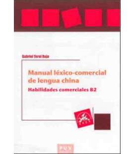 Manual Léxico-Comecial de Lengua China- Habilidades comerciales B2 (西班牙语版)