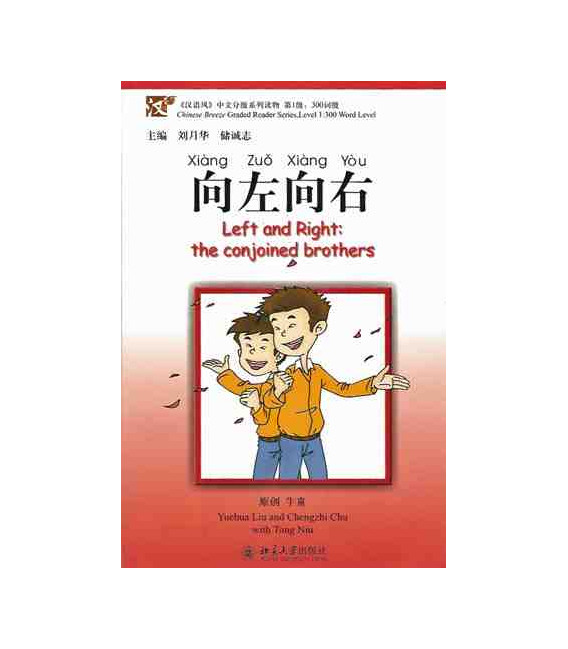 Left and Right: The Conjoined Brothers-Chinese Breeze Series (Incluye Cd Mp3)