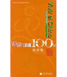 Vivir el chino 100 frases- Viajar por China (Incluye CD)