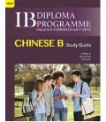 IB Diploma Programme Chinese B Study Guide